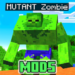 Mutant Mod – Zombie Addons and Mods
